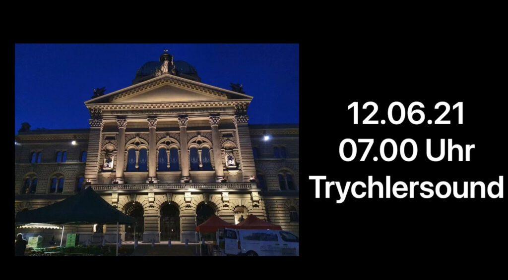 Trychlersound in Bern 12.06.21 07.00 Uhr